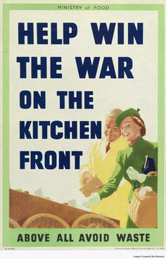 """""""Help Win The War on The Kitchen Front ~ Above All Avoid Waste"""" ~ WWII era poster for saving money during the war effort by saving food waste, ca. Vintage Advertisements, Vintage Ads, Vintage Posters, Vintage Bakery, Vintage Dance, Nazi Propaganda, Wartime Recipes, Dig For Victory, Depression Era Recipes"""