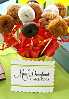 Put donuts and donut holes on a stick...much easier than making cake pops :) could dip in frosting and add sprinkles as well