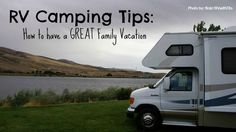 RV Camping Tips for families
