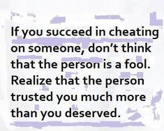 Emotional cheating can affect our relationship far more than we might even think. It might appear as a trivial matter but it can make a huge difference as you can read from the emotional cheating quotes. Emotional Cheating Quotes, Cheating Husband Quotes, Quotes About Cheating, Cheating Spouse, Meant To Be Quotes, Hurt Quotes, Funny Quotes, Life Lesson Quotes, Life Quotes