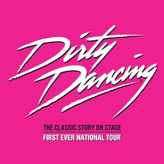 """'Dirty Dancing' remake to film in Asheville, North Carolina. A TV series remake of the 1987 drama """"Dirty Dancing"""" starring Patrick Swayze will film in London Theatre Tickets, Theater Tickets, Theatre Posters, Movie Posters, Online Tickets, Buy Tickets, Dirty Dancing Party, Piccadilly Theatre, Carlos Santana"""