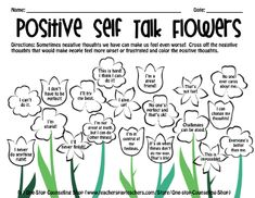 Follow the directions on the worksheet and take a look at the positive thoughts you colour in. Practice saying these thoughts daily and you will soon realize how beautiful you feel, like these flowers!