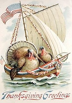 Contrary to the history you've read, Two Turkeys, and not Pilgrims, came over on the Mayflower (which later was converted into a moving van, I think?)