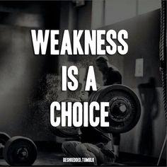 workout weakness qoutes
