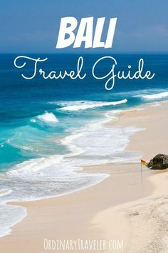 Bali Travel Guide and Tips #BeachTraveler