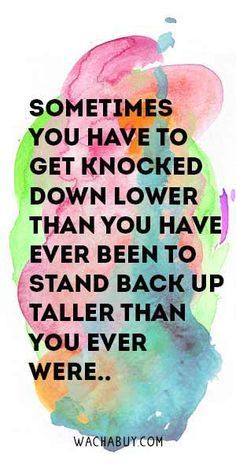 I've been knocked down!! BRING IT!!!!