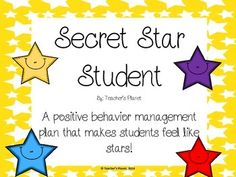 FREE Secret Star Student!Are you looking for a positive behavior management strategy that helps motivate students to do their best? Secret Star Student is a great way to motivate and encourage students to engage in positive behaviors. To celebrate my 400th Follower I am giving away this Free Behavior Management Strategy!At the beginning of an activity or day, tell the class that you have chosen a Secret Star Student.