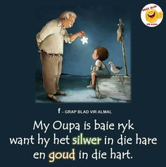My Oupa Cute Quotes, Funny Quotes, Qoutes, Fathers Day Art, Rain Quotes, Happy Birthday Wishes Quotes, Afrikaanse Quotes, Father's Day, Building Quotes