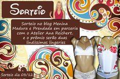#Sorteio de duas lindas lingeries no Blog Menina Madura e Prendada em parceria com Atelier Ana Reichert. Participe tb.