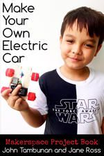 Make Your Own Electric Car by John Tambunan and Jane Ross.
