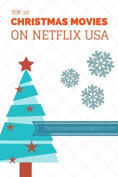 Top 10 Christmas Movies on Netflix USA! Let the holiday traditions begin <3 http://funnymamaink.blogspot.ca/2014/11/top-10-christmas-movies-on-netflix.html