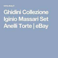 Ghidini Collezione Iginio Massari Set Anelli Torte   eBay