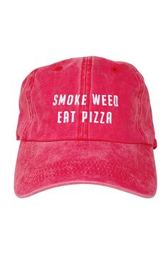 9655b8c8f45 The High Rise Co Smoke Weed Eat PizzaWashed Cap