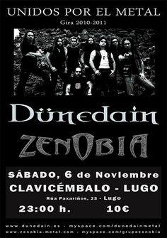 UNIDOS POR EL METAL TOUR: ZENOBIA + DÜNEDAIN - 16 de octubre, Gijón. - 6 de noviembre, Lugo. -13 de noviembre, Murcia. - 20 de noviembre, Barcelona.