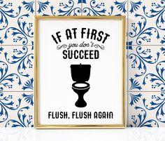 Flush Again Bathroom Printable   Funny Bathroom Print   Bathroom Print   Bathroom Printable   Bathroom Wall Art   Bathroom Decor   by ColorOfPlum on Etsy https://www.etsy.com/listing/386863682/flush-again-bathroom-printable-funny
