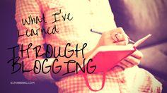 What I've Learned Through Blogging | eChanning