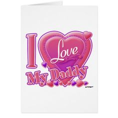 I Love My Daddy pink/purple - heart Card