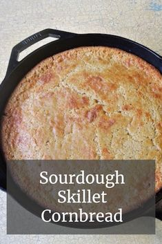 Take your cornbread to a new level of nutrition by using sourdough! This delicious sourdough skillet cornbread is also simple to prepare. Healthy Bread Recipes, Healthy Recipes For Weight Loss, Real Food Recipes, Meal Recipes, Food Tips, Sourdough Recipes, Sourdough Bread, Skillet Cornbread, Cast Iron Cooking