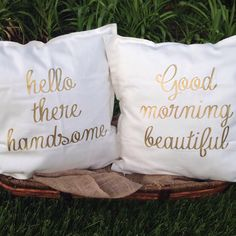 Hello There Handsome Good Morning Beautiful Gold Pillows Hello Gorgeous Hello…