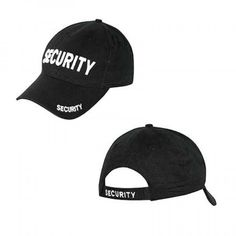The Viper security baseball hat has the word 'security' embroidered (not printed) on the front and back of the hat.