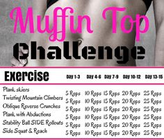 Lose the muffin top with this muffin top challenge that will help you lose the love handles with these exercises Try this challenge to get your abs tighter, leaner and flatter. Join this 14 Day ABS & Butt & Clean Eating Challenge. *Jumpstart* your weight loss with this! Quick daily workouts for the ABS & BUTT. Videos & Pictures included. 14 Day Easy To Make, Healthy & Delicious Meal Plan.   http://michellemariefit.com/14-day-clean-eating-abs-butt-challenge/