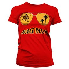 Magnum PI Mustache And Shades Girly Tee