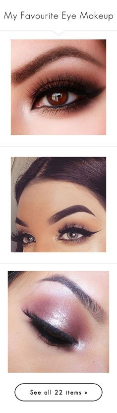 """""""My Favourite Eye Makeup"""" by deborah-97 ❤ liked on Polyvore featuring beauty products, makeup, eye makeup, eyes, beauty, eyeliner, eyeshadow, beauté, backgrounds and too faced cosmetics"""