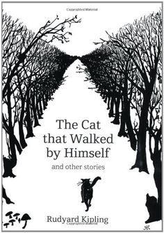 The Cat That Walked by Himself: And Other Stories by Rudyard Kipling, http://www.amazon.com/dp/0712358099/ref=cm_sw_r_pi_dp_XNhMqb1ET6AVZ