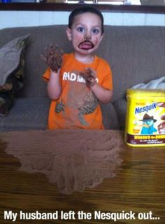 Dump A Day Funny Pictures Of The Day - 93 Pics. My husband left the Nesquick out...time for some face painting