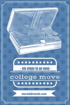 Meraki Travels | College 101: Six Steps To An Easy College Move | College Packing List