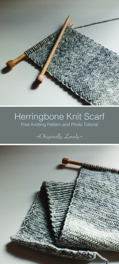 Free Knitting Pattern   Herringbone Knit Scarf   Originally Lovely #knittingpatternsscarf