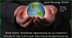 If you like working from your home online and you like New Super  Technology,  2017 Is Going To Be A Awesome Year For All That Join Us! Have A Free Look: http://ourincomeopportunity.com  Join FREE: http://bestworldwidetechnology.com  Phone: 417-350-1770 Ken Elliott