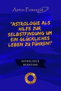 Astrologie als Entscheidungshilfe bei wichtigen Fragen des Lebens. Astrologie als Hilfe zur Selbstfindung um ein glückliches und erfülltes Leben zu führen. Movies, Movie Posters, Astrology, Finding Yourself, Happy Life, Counseling, Relationship, First Aid, Knowledge