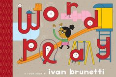 """(Toon Books) Calling all bookworms! Go """"outside,"""" """"elsewhere,"""" and down the """"rabbit hole"""" with this hilarious introduction to compound words. WORDPLAY"""