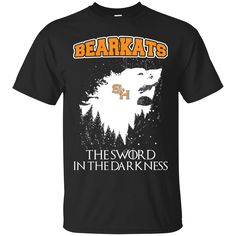 Sam Houston State Bearkats Game Of Thrones T shirts The Sword In The Darkness Hoodies Sweatshirts