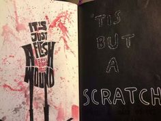 Wreck this journal, scratch this page, 'tis but a scratch'...♥