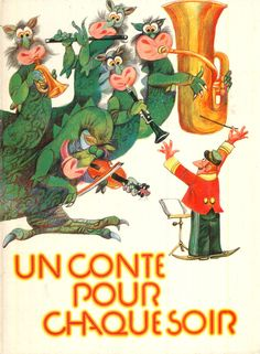 """Une Conte pour Chaque Soir"", byVratislav Stovicek, illustrated by Karel Franta"