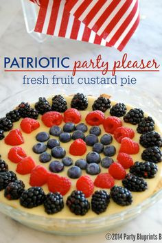 Fresh Fruit Custard Pie: You'll love this red, white and blue patriotic party pleaser featuring the freshest summer berries. Click through to find more quick and easy recipes for cute 4th of July desserts.