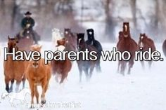 My mom did when she was little