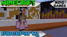 MINECRAFT - MINI-GAMES - Block Party