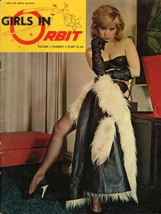Girls In Orbit vol 1 no 1 1966 vintage adult straight magazine collectible