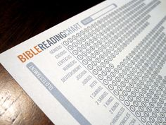 Bible Reading Chart.  This folds into a bookmark for your Bible.  I print off a new one each year to mark my progress in my journal