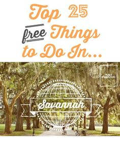 Top 25 FREE things to do in Savannah.  Check out this list of all of the free sights, activities and museums you can take advantage of for free.
