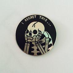 Image of Regret 1 inch enamel pin