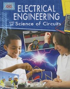 Electricial Engineering and the Science of Circuits (Engineering in Action): Electrical engineering employs the largest number of engineers. This field of engineering covers everything related to electrical devices, systems, and the uses of electricity. Engineering Design Process, Engineering Science, Engineering Projects, Electrical Engineering, Data Science, Steam Learning, Stem For Kids, Science Curriculum, Used Computers
