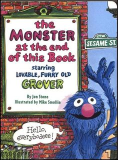 Um, one of the best books ever! I will always remember Tonja Gardner reading this book in sacrament meeting when I was a kid. I have no clue what the point of her talk was, but I remember Grover! I Love Books, Great Books, Books To Read, Big Books, Ed Vedder, Fraggle Rock, Back In The 90s, This Is Your Life, Little Golden Books