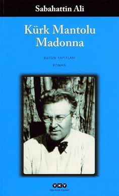 Kürk Mantolu Madonna-Sabahattin Ali