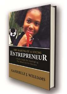 Gabrielle Williams  The best guide for kids in business!