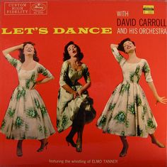 Let's Dance — David Carroll and His Orchestra