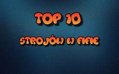 TOP 10 STROJÓW/KITS W FIFIE 16